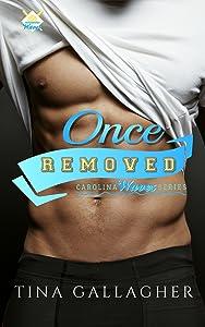 Once Removed (Carolina Waves #3)