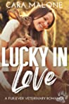 Lucky in Love (A Fur-ever Veterinary Romance, #1)