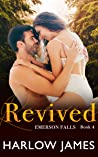 Revived (Emerson Falls Book 4)