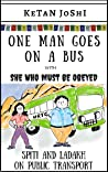 One Man Goes on a Bus (One Man Goes Backpacking, #3)