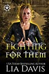Fighting For Them (Witches of Rose Lake, #2)