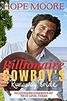Billionaire Cowboy's Runaway Bride (Billionaire Cowboys of True Love, Texas Book 1)