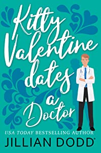 Kitty Valentine Dates a Doctor (Kitty Valentine, #2)