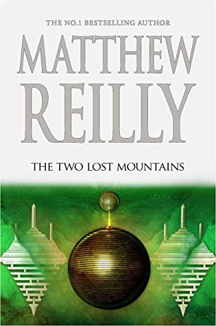 The Two Lost Mountains (Jack West Jr, #6)