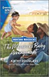 The Maverick's Baby Arrangement (Montana Mavericks: What Happened to Beatrix? Book 3)