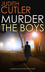 MURDER THE BOYS (Detective Kate Power Mystery Book 1)