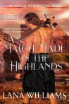A Match Made in the Highlands (The Marriage Maker, #26; The Beasts of Blackstone Abbey, #3)