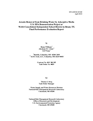 Arsenic Removal from Drinking Water by Adsorptive Media US EPA Demonstration Project at Webb Consolidated Independent School District in Bruni Texas: Final Performance Evaluation Report