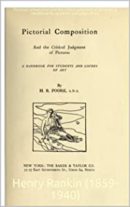 Pictorial composition and the critical judgment of pictures : a handbook for students and lovers of art