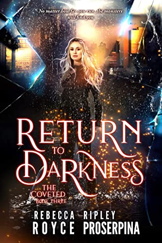 Return to the Darkness (The Coveted, #3)