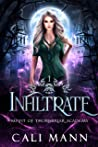 Infiltrate (Misfit of Thornbriar Academy, #1)