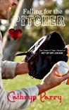 Falling for the Pitcher
