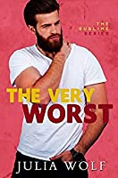 The Very Worst (The Sublime #2)