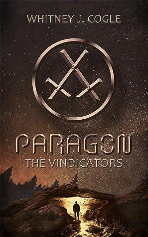 Paragon - The Vindicators (Paragon, #2)