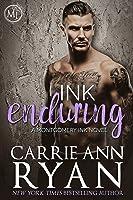 Ink Enduring (Montgomery Ink, #5)