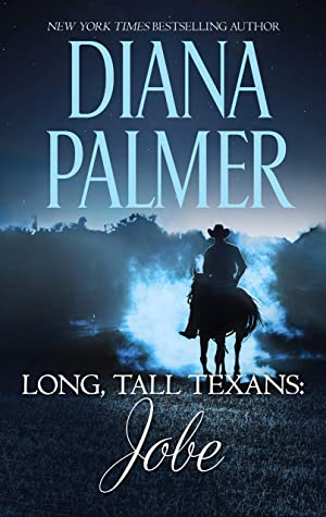 Long Tall Texans Jobe By Diana Palmer