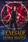 The Renegade Demon Hunter (The Shikari, #1)
