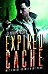 Expired Cache (Last Chance County, #3)