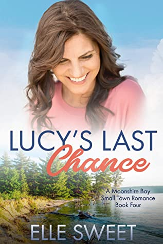 Lucy's Last Chance by Elle Sweet