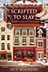 Scripted To Slay (St. Marin's Cozy Mystery #6)