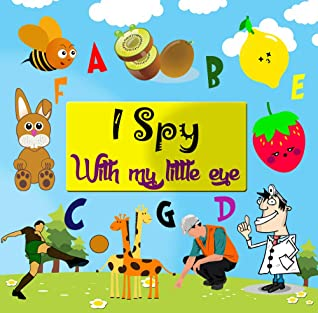 I Spy With My Little Eye Easter activity book: funny Guessing Game puzzle Book For 2-5 Year Olds | For kids children toddlers | Easter Gift For Boys and Girls