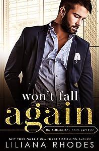 Won't Fall Again (The Billionaire's Whim #5)