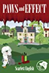 Paws and Effect (The Barking Mad Mysteries Book 3)