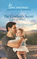 The Cowboy's Secret (Mills & Boon Love Inspired) (Wyoming Sweethearts, Book 2)