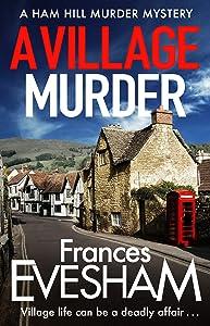 A Village Murder (The Ham-Hill Murder Mysteries, #1)