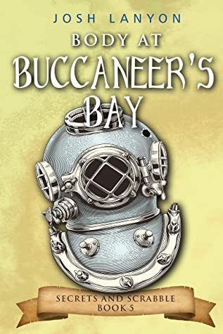 Body at Buccaneer's Bay (Secrets and Scrabble, #5)