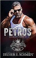 Petros (Royal Bastards MC #1)