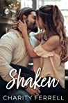Shaken (Twisted Fox, #2)