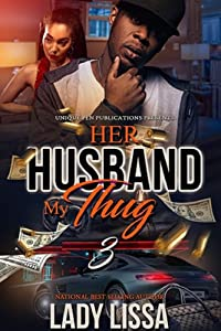 Her Husband, My Thug 3: The Finale