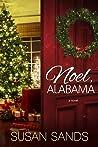 Noel, Alabama: An Alabama Christmas Romance (Alabama Book #5)