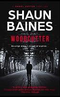 Woodcutter (Daniel Dayton Thriller Series)