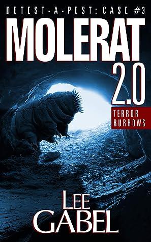 Molerat 2.0: Terror Burrows (Detest-A-Pest #3)