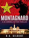 MONTAGNARD: A JD Cordell Action Thriller (The JD Cordell Action Series Book 2)