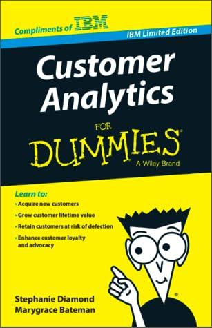 Customer Analytics for Dummies, IBM Limited Edition