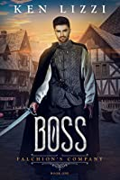 Boss (Falchion's Company Book 1)