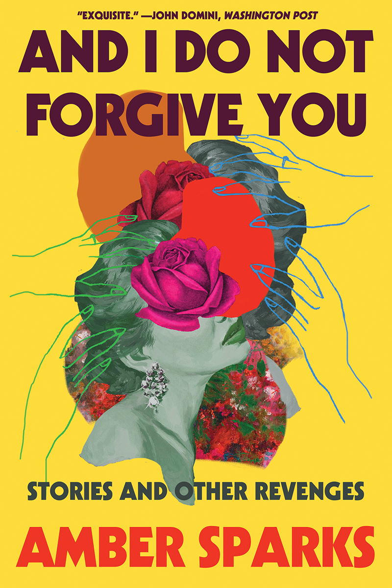 And I Do Not Forgive You Stories Other Revenges