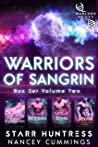Warriors of Sangrin: Box Set Volume Two (Warlord Brides Collection Book 2)