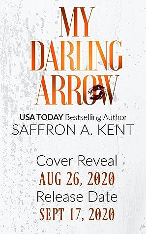 My Darling ArrowbySaffron A Kent