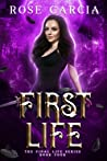 First Life  (The Final Life #4)