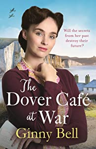 The Dover Cafe at War (The Dover Cafe #1)