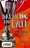 Breaking the Cycle (Breakin' in the 80s #3)