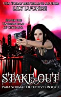 Stake-Out (The Paranormal Detectives Book 1)