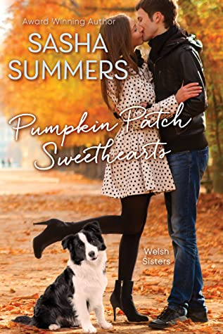 Pumpkin Patch Sweethearts (The Welsh Sisters, #2)