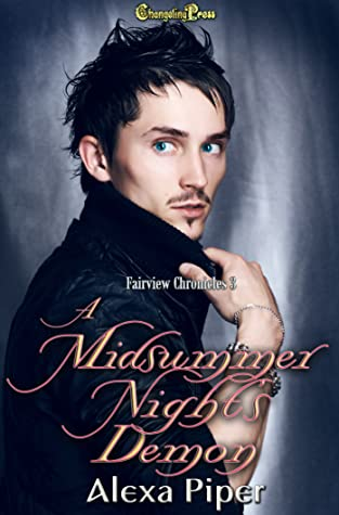 A Midsummer Night's Demon (Fairview Chronicles #3)