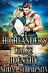 Highlander's False Identity: Scottish Medieval Highlander Romance (Highlanders of Clan Craig Book 3)