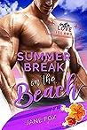Summer Break on the Beach (Insta Love Island Book 7)
